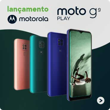 Lançamento Família Moto G9: em até 10x sem juros